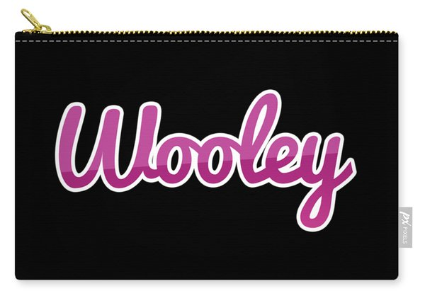 Wooley #wooley Carry-all Pouch