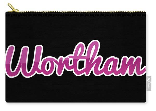 Wortham #wortham Carry-all Pouch