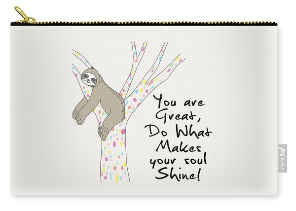 You Are Great Do What Makes Your Soul Shine - Baby Room Nursery Art Poster Print Carry-all Pouch