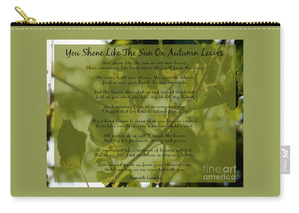 You Shone Like The Sun On Autumn Leaves Poem Carry-all Pouch