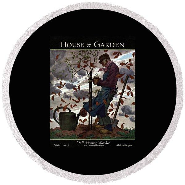 A House And Garden Cover Of A Gardener Round Beach Towel