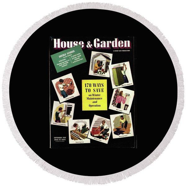 A House And Garden Cover Of Renovation Round Beach Towel