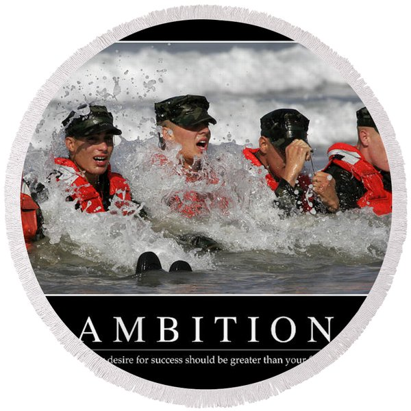 Ambition Inspirational Quote Round Beach Towel