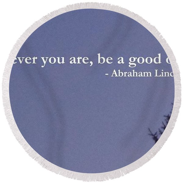 Be Your Best                  Round Beach Towel