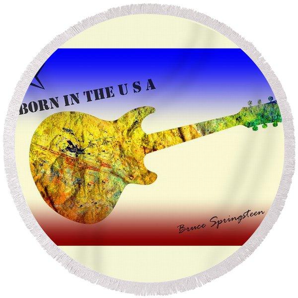 Born In The U S A Bruce Springsteen Round Beach Towel