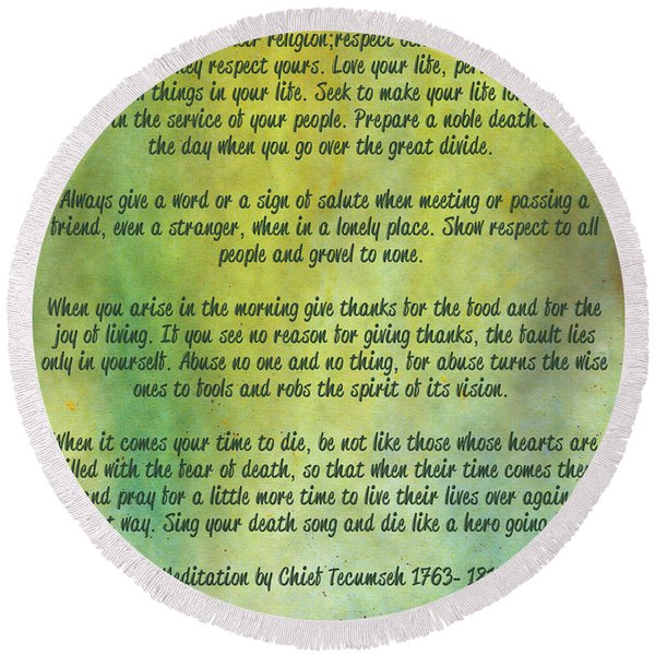 Chief Tecumseh Poem - Live Your Life Round Beach Towel