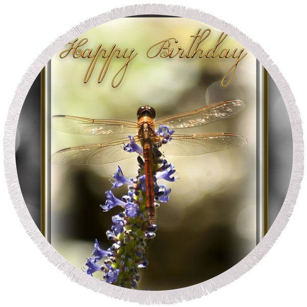 Round Beach Towel featuring the photograph Dragonfly Birthday Card by Carolyn Marshall