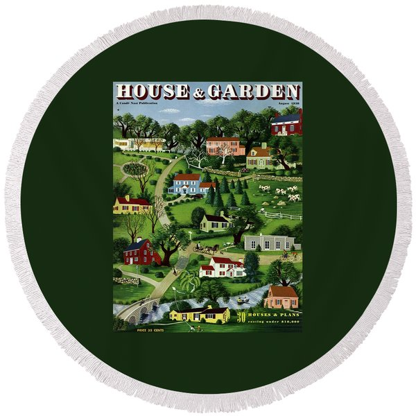 House And Garden Cover Featuring An Illustration Round Beach Towel