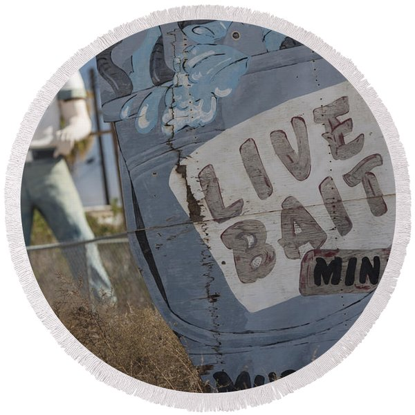 Live Bait And The Man Round Beach Towel