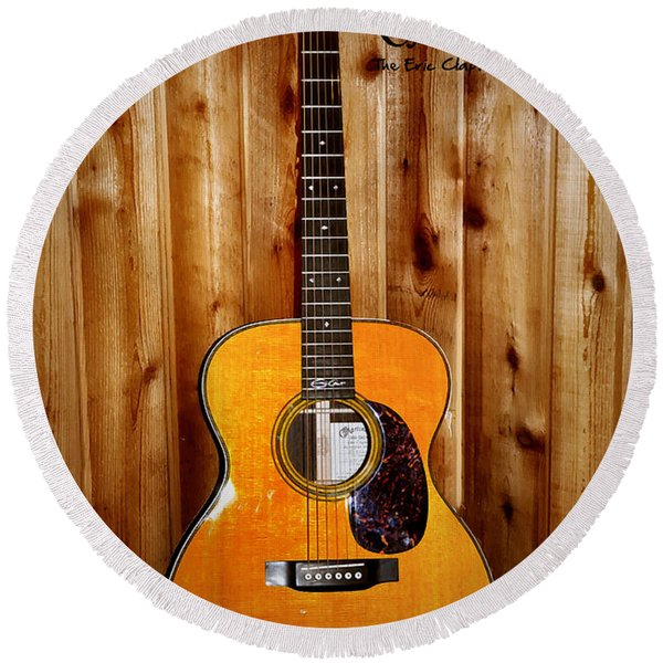 Round Beach Towel featuring the photograph Martin Guitar - The Eric Clapton Limited Edition by Bill Cannon