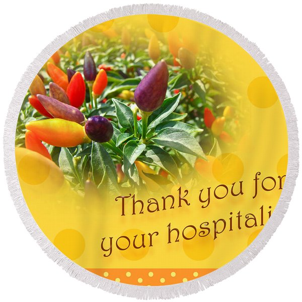 Thank You For Your Hospitality Greeting Card - Decorative Pepper Plant Round Beach Towel