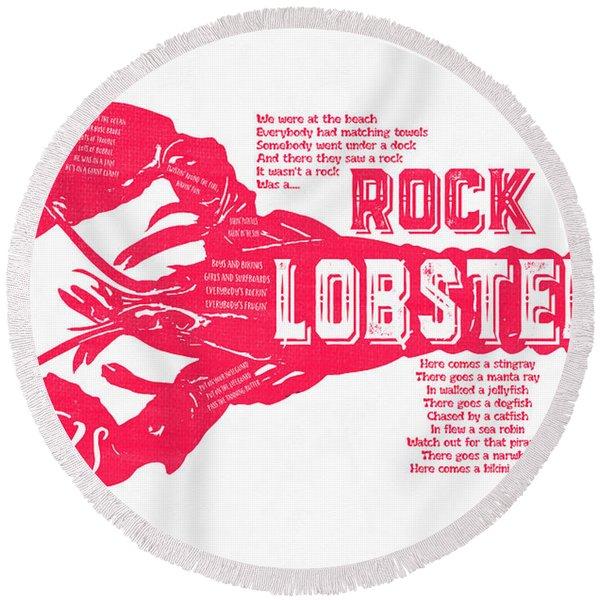 B-52s Rock Lobster Lyric Poster Round Beach Towel