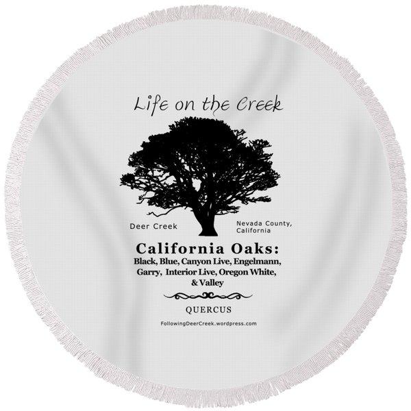 California Oak Trees - Black Text Round Beach Towel