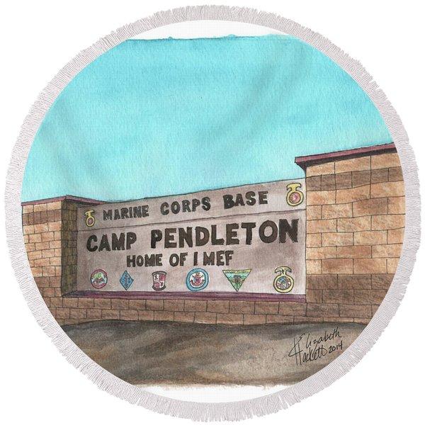 Camp Pendleton Welcome Round Beach Towel