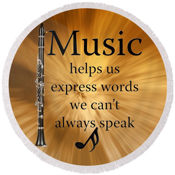 Clarinets Expresses Words Round Beach Towel