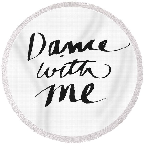 Dance With Me- Art By Linda Woods Round Beach Towel