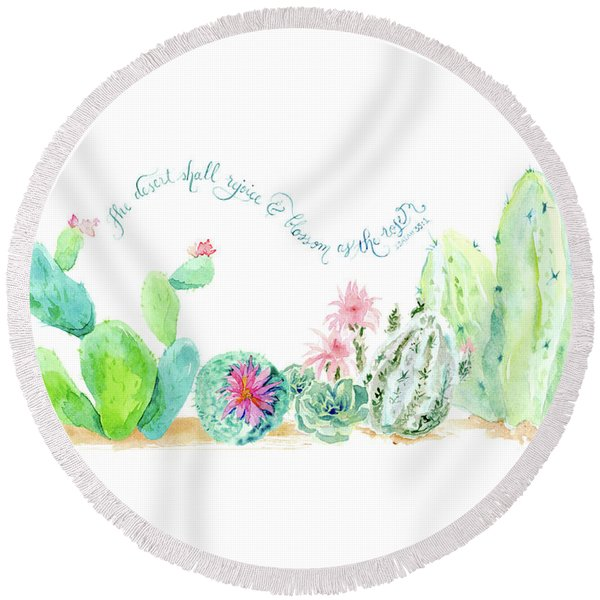 Desert In Bloom 2, Watercolor Desert Cacti N Succulents Inspirational Verse Round Beach Towel