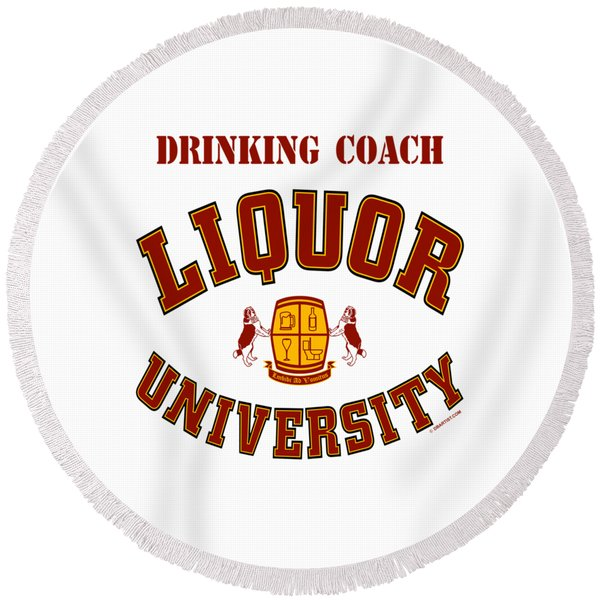 Drinking Coach Round Beach Towel