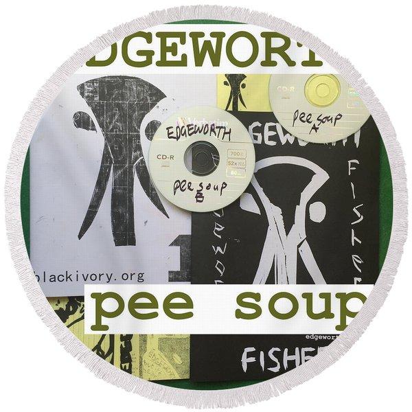Edgeworth Pee Soup Album Cover Design Round Beach Towel