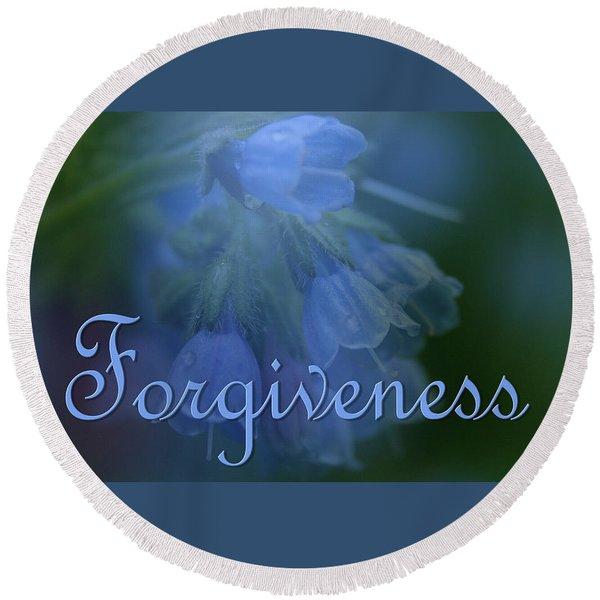 Forgiveness Blue Bells Round Beach Towel