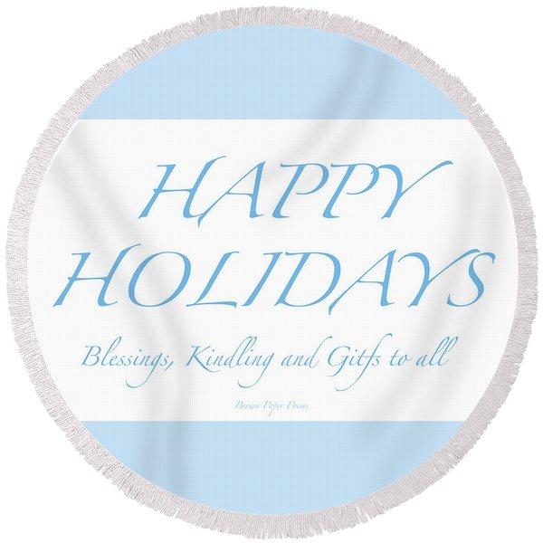 Happy Holidays - Day 2 Round Beach Towel