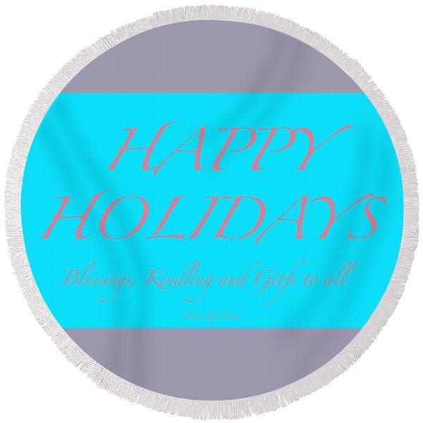Happy Holidays - Day 3 Round Beach Towel