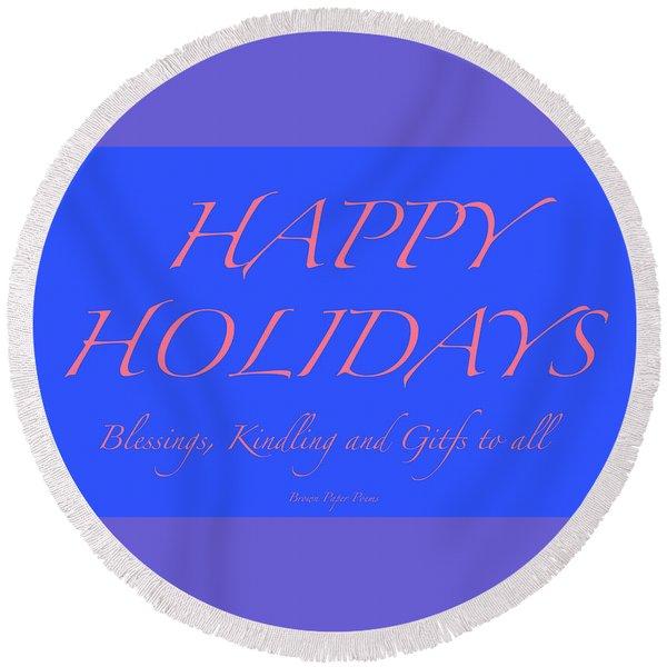 Happy Holidays - Day 7 Round Beach Towel