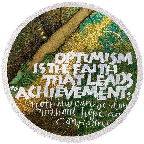 Inspirational Saying Optimism Round Beach Towel