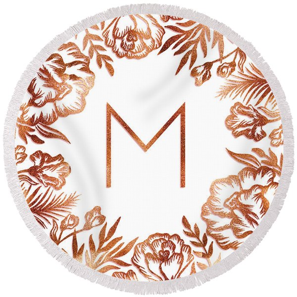 Letter M - Rose Gold Glitter Flowers Round Beach Towel