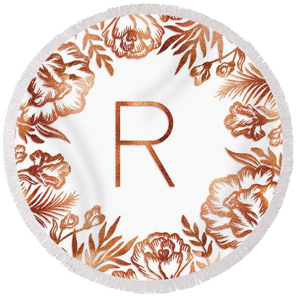 Letter R - Rose Gold Glitter Flowers Round Beach Towel