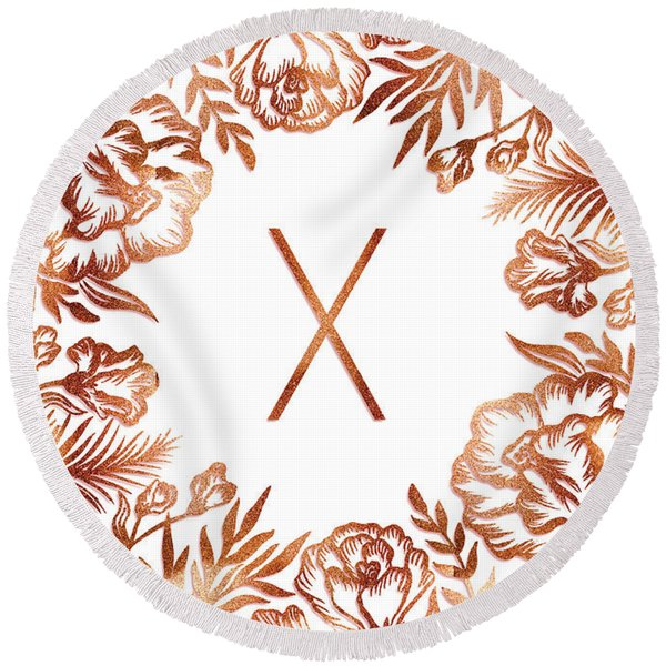 Letter X - Rose Gold Glitter Flowers Round Beach Towel