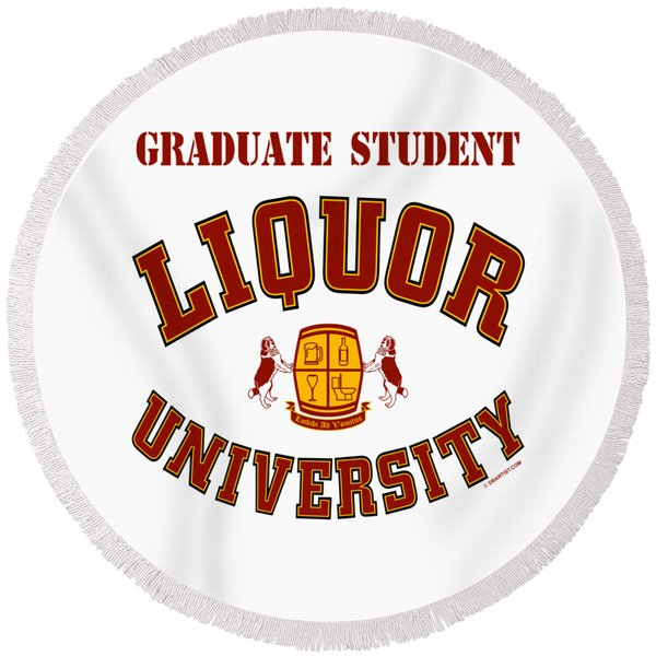 Liquor University Graduate Student Round Beach Towel