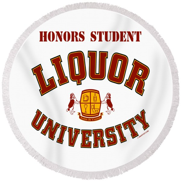 Liquor University Honors Student Round Beach Towel