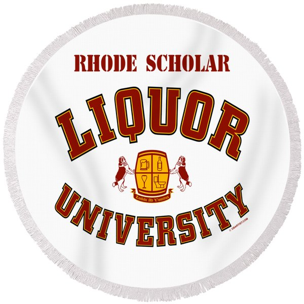 Liquor University Rhode Scholar Round Beach Towel