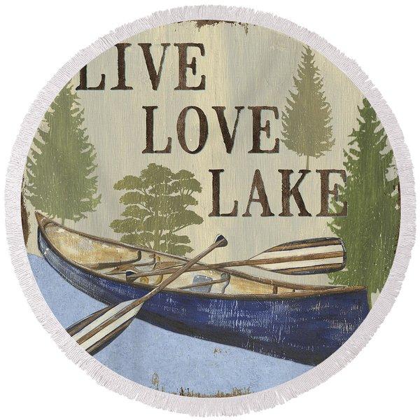 Live, Love Lake Round Beach Towel