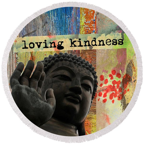Loving Kindness. Buddha Round Beach Towel