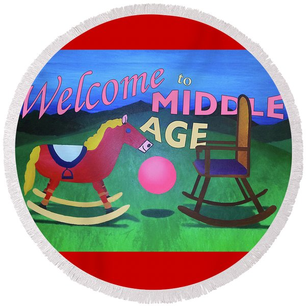 Middle Age Birthday Card Round Beach Towel
