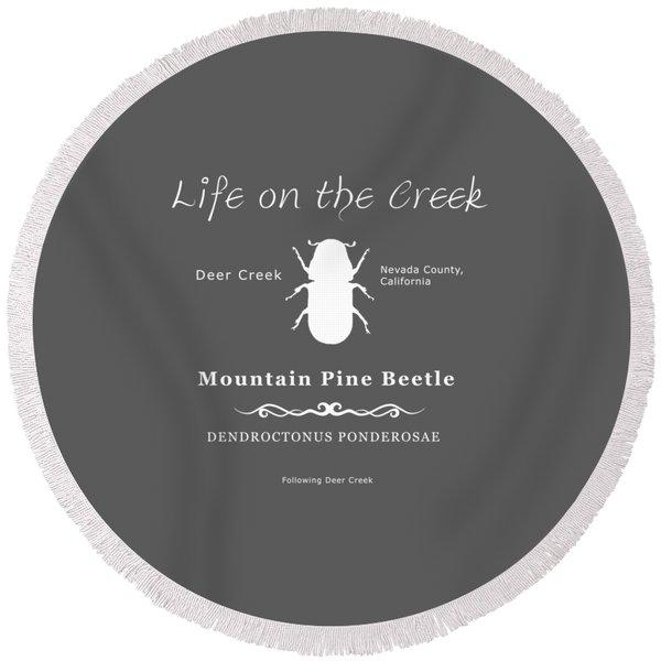 Mountain Pine Beetle White On Black Round Beach Towel