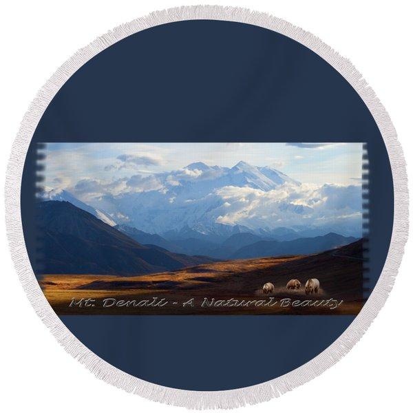 Mt. Denali National Park Round Beach Towel