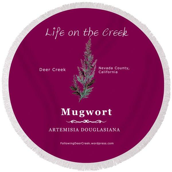 Mugwort - White Text Round Beach Towel