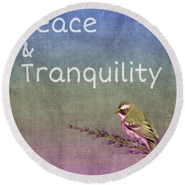 Peace And Tranquility  Round Beach Towel