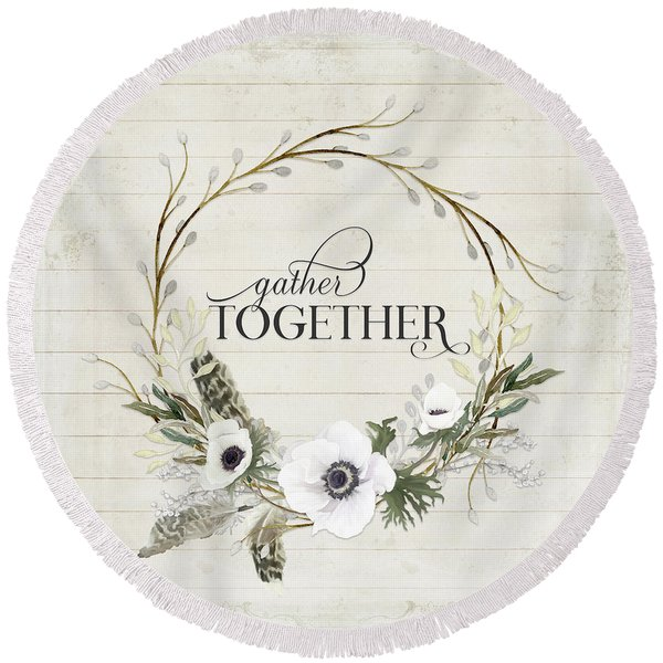 Rustic Farmhouse Gather Together Shiplap Wood Boho Feathers N Anemone Floral 2 Round Beach Towel