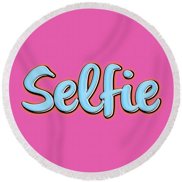 Selfie Tee Round Beach Towel