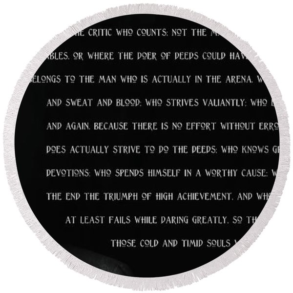 The Man In The Arena - Teddy Roosevelt 1910 Round Beach Towel