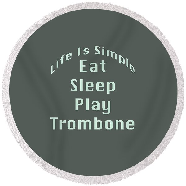 Trombone Eat Sleep Play Trombone 5518.02 Round Beach Towel
