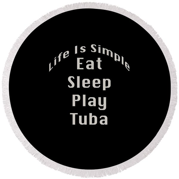 Tuba Eat Sleep Play Tuba 5519.02 Round Beach Towel