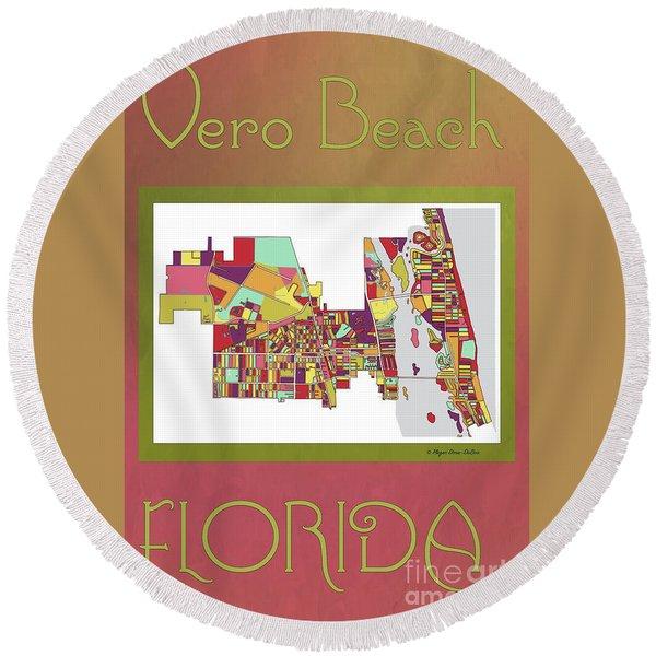 Round Beach Towel featuring the digital art Vero Beach Map3 by Megan Dirsa-DuBois
