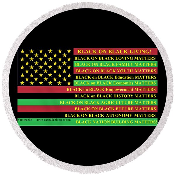 What About Black On Black Living? Round Beach Towel