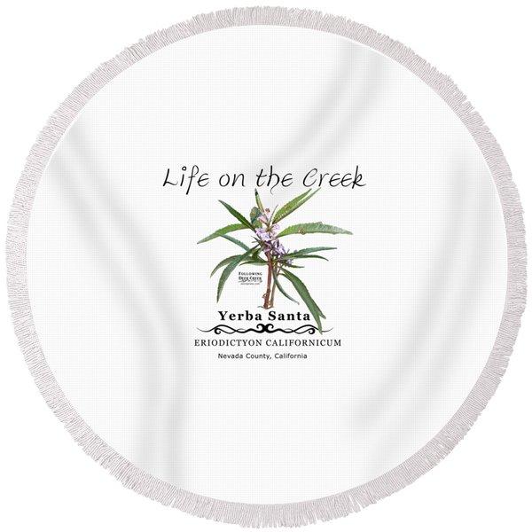 Yerba Santa Round Beach Towel