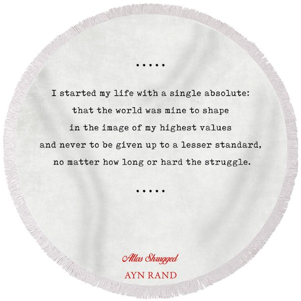 Ayn Rand Quotes 2 - Atlas Shrugged Quotes - Literary Quotes - Book Lover Gifts - Typewriter Quotes Round Beach Towel